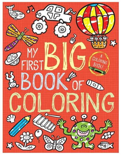 Red cover of My First Big Book of Coloring showing images of monsters, flowers, butterflies, trucks, and more